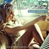 Couverture de l'album Café Deluxe Chill Out - Nu Jazz / Lounge, Vol. 3 (A Fine Selection of 33 Smooth & Modern Bar Tracks)