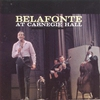 Couverture de l'album Belafonte At Carnegie Hall (Live) [Remastered]