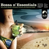 Couverture de l'album Bossa N' Essentials: Special Selection