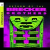 Cover of the album Return of the Brecker Brothers