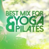 Cover of the album Best Mix for Yoga & Pilates