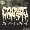 Couverture de l'album Me Want Cookie - EP