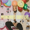 Couverture de l'album Memories Don't Die