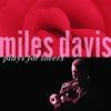 Cover of the album Miles Davis Plays for Lovers (Remastered)