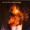 Couverture de l'album Ed Hamilton's Groovology