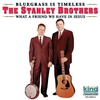Cover of the album Bluegrass Is Timeless - What a Friend We Have In Jesus