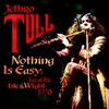 Cover of the album Nothing Is Easy: Live at the Isle of Wight 1970